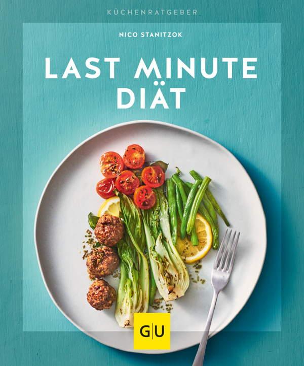Last Minute Diät - GU Küchenratgeber
