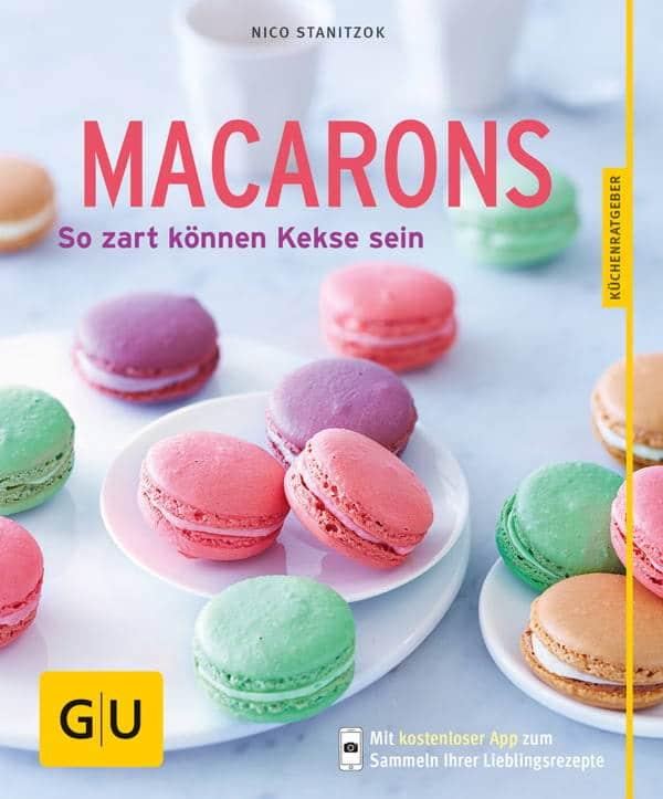 Macarons - Backbuch von Nico Stanitzok