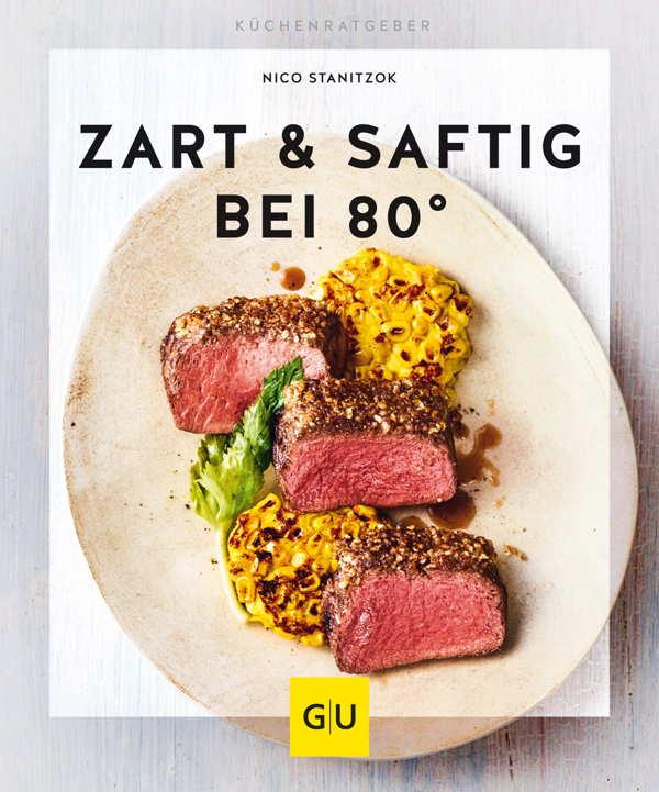 Zart & Saftig Kochbuch.